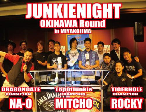 JUNKIENIGHT2018 Round沖縄ラウンド終了